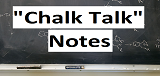Chalk Talk Notes